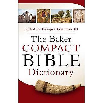 Baker kompakt Bible Dictionary af Tremper Longman - 9780801015441