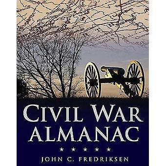 Civil War Almanac by John C. Fredriksen - 9780816075546 Book