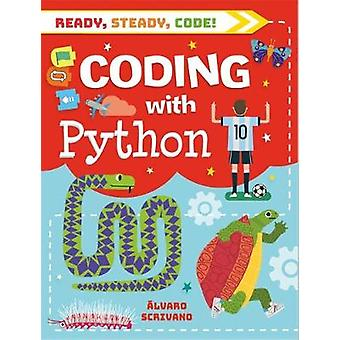 Ready - Steady - Code! - Coding with Python by Ready - Steady - Code! -