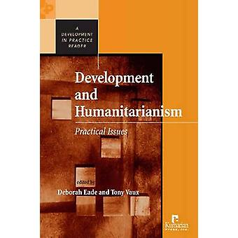 Development and Humanitarianism - Practical Issues (annotated edition)