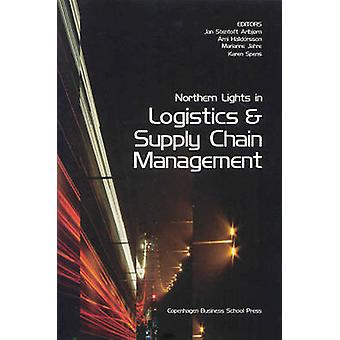 Northern Lights in Logistics and Supply Chain Management by Jan Stent