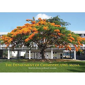 The Department of Chemistry - UWI - Mona by Robert Lancashire - Kennet