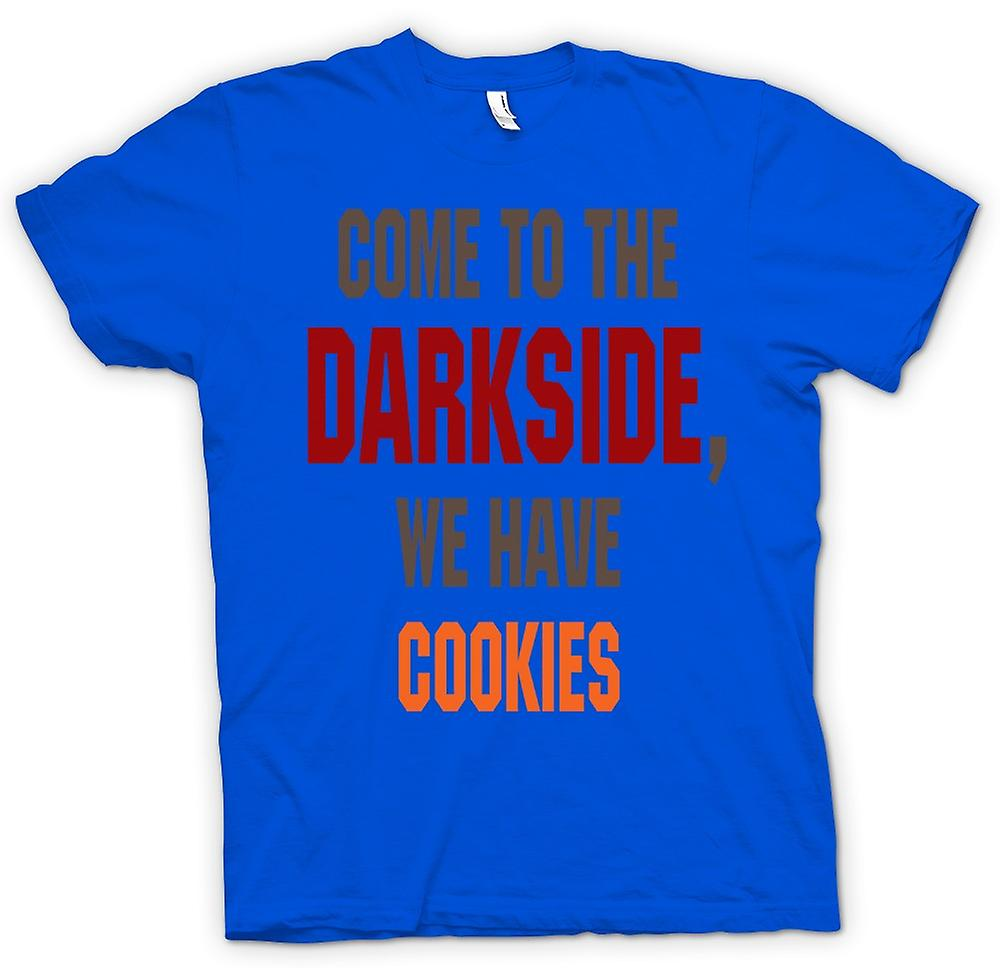 Heren T-shirt - kom naar de Darkside, We hebben Cookies - Funny