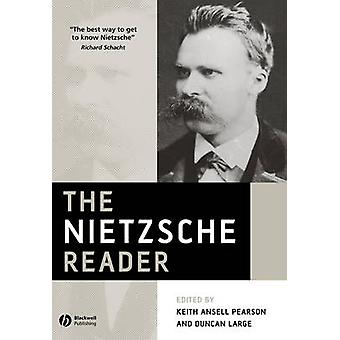 The Nietzsche Reader by Keith Ansell-Pearson - Duncan Large - 9780631