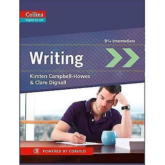 Inglese di Collins per la vita: scrittura B1 +