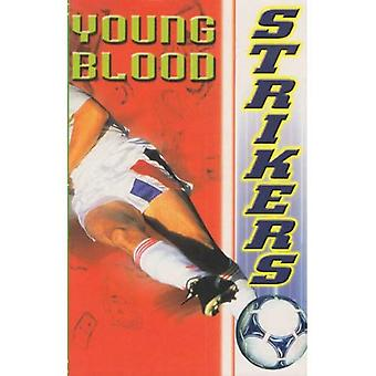 Young Blood (Strikers)