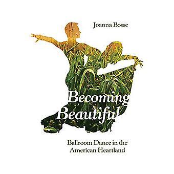 Diventare bella: sala da ballo nel cuore dell'America