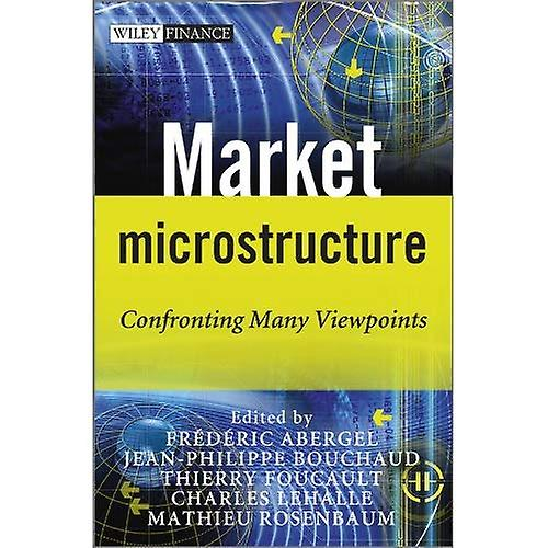 Market Microstructure (The Wiley Finance Series)