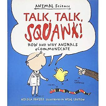 Parler, parler, Squawk!: comment et pourquoi les animaux communiquent (zootechnie)