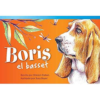 Boris el Basset = Boris the Basset (Read! Explore! Imagine! Fiction Readers: Level 1.3)
