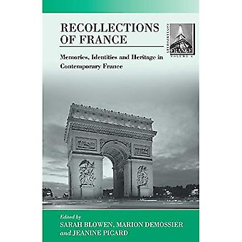 Recollections of France : The Past, Heritage and Memories