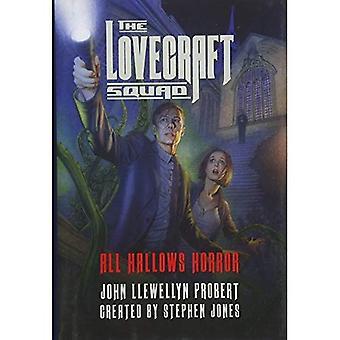 L'équipe de Lovecraft: All Hallows horreur: un roman