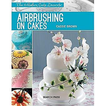 Airbrushen op Cakes (de moderne taart-Decorator)