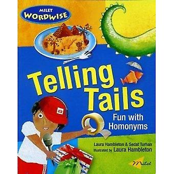 Telling Tails: Fun with Homonyms (Milet Wordwise)