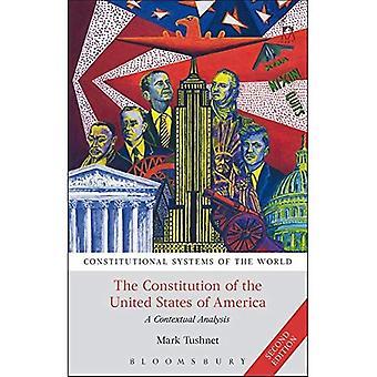 De Grondwet van de Verenigde Staten van Amerika: een contextuele analyse (grondwettelijke stelsels van de wereld)