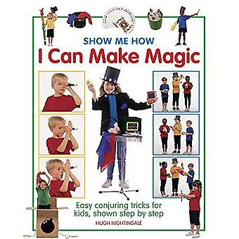 I Can Make Magic (Show-me-how)