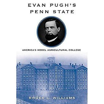 Estado de Evan Pugh de Penn: modelo de ensino agrícola do América