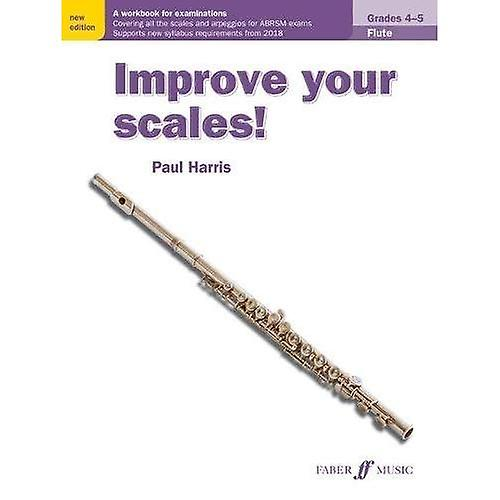 Improve your scales! Flute Grades 4-5 (Improve Your Scales!)