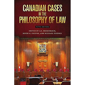 Canadian Cases in the Philosophy of Law