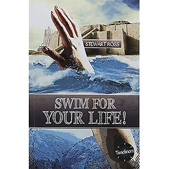 Swim for your life (Timeliners)