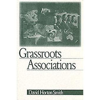 Grassroots Associations by Smith & David Horton