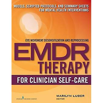 EMDR for Clinician SelfCare by Luber & Marilyn