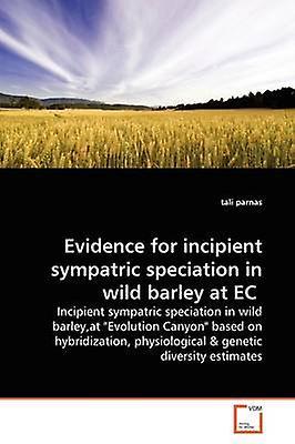 Evidence for incipient sympatric speciation in wild  barley at EC by parnas & tali
