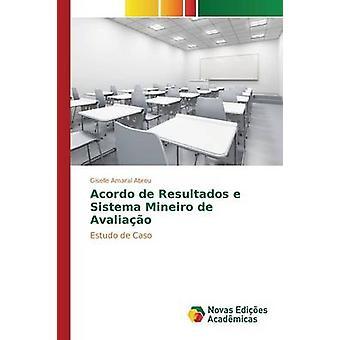Acordo de Resultados e Sistema Mineiro de Avaliao de Amaral Abreu Giselle
