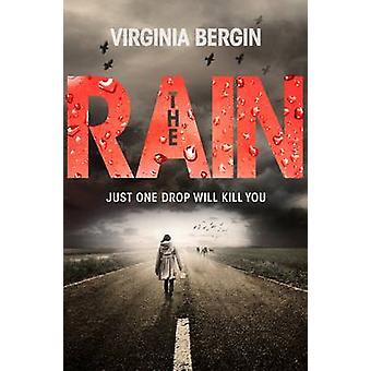 The Rain (Main Market Ed.) by Virginia Bergin - 9781447266068 Book