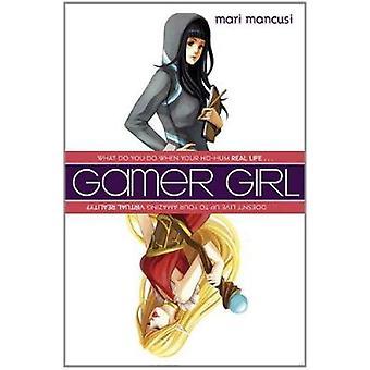 Gamer Girl by Mari Mancusi - 9780142415092 Book