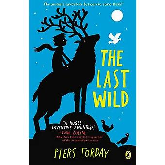 The Last Wild by Piers Torday - 9780147509659 Book