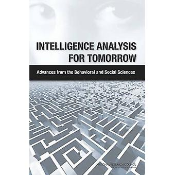 Intelligence Analysis for Tomorrow - Advances from the Behavioral and