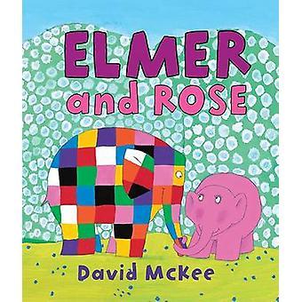 Elmer and Rose by David McKee - David McKee - 9780761354932 Book