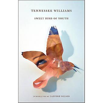 Sweet Bird of Youth by Tennessee Williams - Lanford Wilson - 97808112