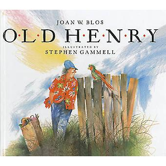 Old Henry by Joan W Blos - Stephen Gammell - 9780812493108 Book