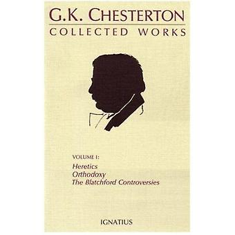 The Collected Works of G.K. Chesterton - 1 by G. K. Chesterton - David