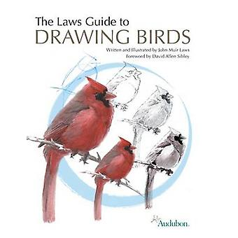 The Laws Guide to Drawing Birds by John Muir Laws - 9781597141956 Book