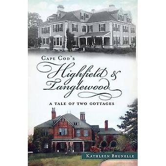 Cape Cod's Highfield & Tanglewood  - A Tale of Two Cottages by Kathlee