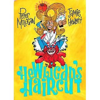 Hewligan's Haircut by Peter Milligan - Jamie Hewlett - 9781906735982