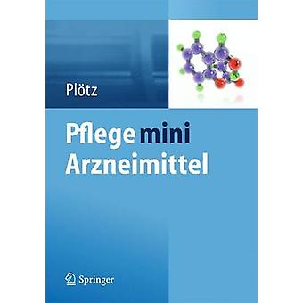 Pflege Mini Arzneimittel by Hermann Plotz - 9783642415586 Book