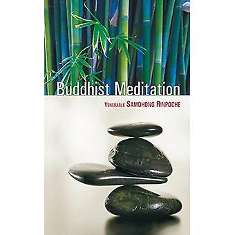 Buddhist Meditation by Samdhong Rinpoche - 9788183281775 Book
