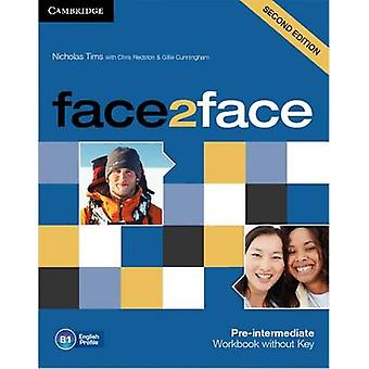 Face2face Preintermediate Workbook without Key by Nicholas Tims & Chris Redston & Gillie Cunningham