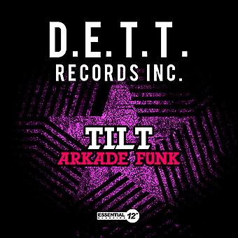 Tilt - Arkade Funk USA import
