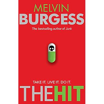 The Hit (Paperback) by Burgess Melvin