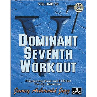 Jamey Aebersold - Dominant 7th Workout [CD] USA import