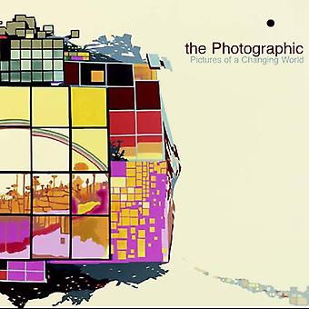 Photographic - Pictures of a Changing World [CD] USA import