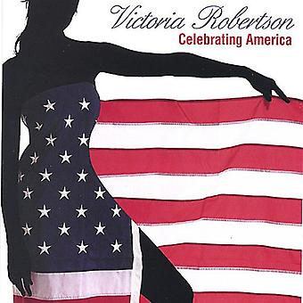 Victoria Robertson - Celebrating America [CD] USA import
