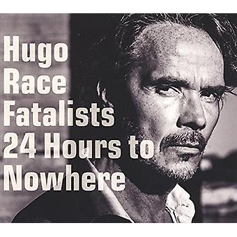 Hugo Race Fatalists - 24 Hours to Nowhere [CD] USA import