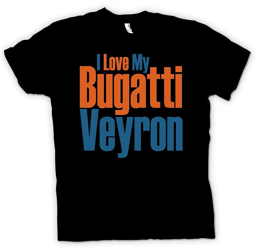 Womens T-shirt - I Love My Bugatti Veyron - Car Enthusiast