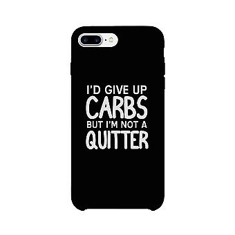 Carbs Quitter Phone Case Funny Workout Gift Phone Case Ultra Slim